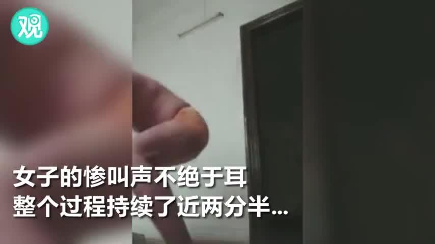 视频|女子自拍被家暴全过程 警方:正在跟进调查