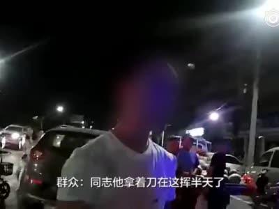 郑州一男子酒后街头持刀闹事 民警:典型的寻衅滋事