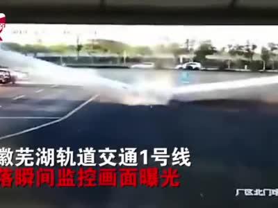 监控曝光!安徽芜湖轨道交通1号线坠落瞬间,一桥面从中断裂摔落